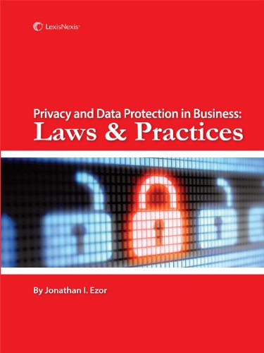 Privacy and Data Protection in Business Laws and Practices  2012 edition cover