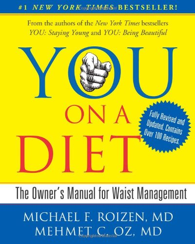 You on a Diet The Owner's Manual for Waist Management  2009 (Revised) edition cover