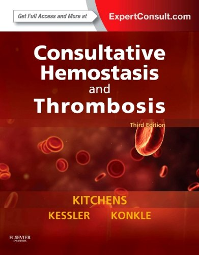 Consultative Hemostasis and Thrombosis Expert Consult - Online and Print 3rd 2013 9781455722969 Front Cover