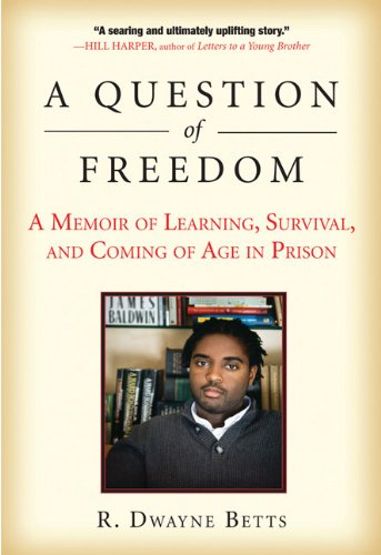 Question of Freedom A Memoir of Learning, Survival, and Coming of Age in Prison N/A edition cover