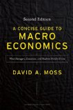 Concise Guide to Macroeconomics, Second Edition What Managers, Executives, and Students Need to Know  2014 edition cover