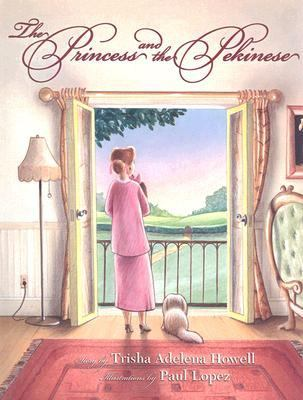 Princess and the Pekinese   2002 9781933596969 Front Cover