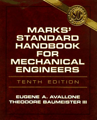 Marks' Standard Handbook for Mechanical Engineers  10th 1996 (Revised) edition cover