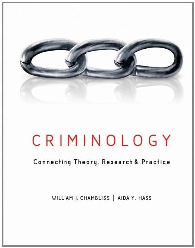 Criminology Connecting Theory, Research, and Practice  2012 edition cover