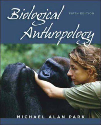 Biological Anthropology  5th 2008 (Revised) edition cover