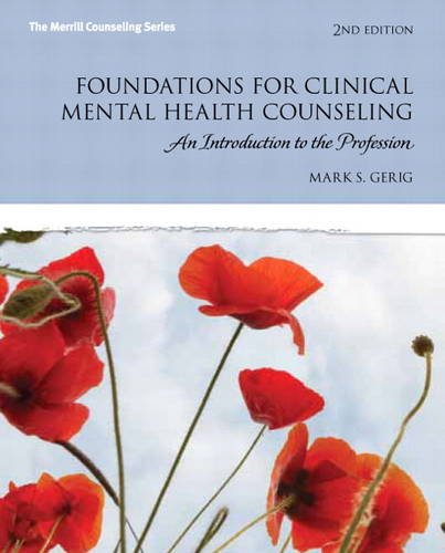 Foundations for Clinical Mental Health Counseling An Introduction to the Profession 2nd 2014 edition cover
