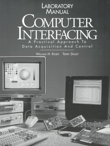 Computer Interfacing A Practical Approach  1995 (Lab Manual) 9780133397970 Front Cover