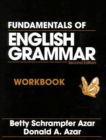 Fundamentals of English Grammar  2nd 1994 (Workbook) edition cover