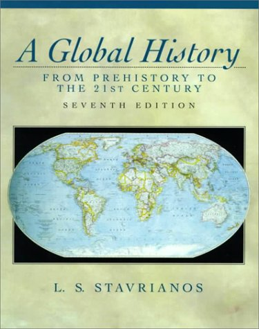 Global History From Prehistory to the 21st Century 7th 1999 edition cover