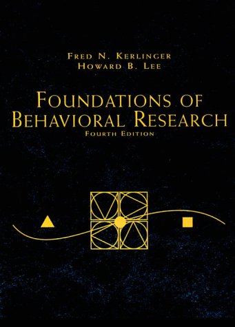 Foundations of Behavioral Research  4th 2000 (Revised) edition cover