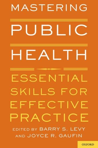 Mastering Public Health Essential Skills for Effective Practice  2012 edition cover