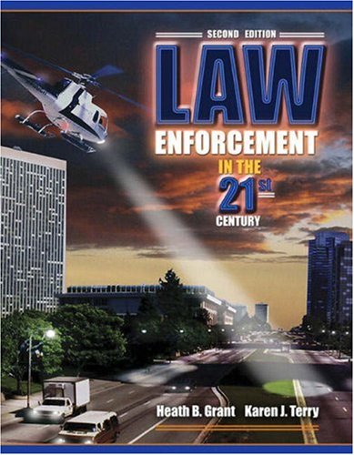 Law Enforcement in the 21st Century  2nd 2008 9780205542970 Front Cover