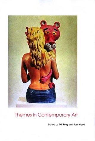 Themes in Contemporary Art   2004 9780300102970 Front Cover