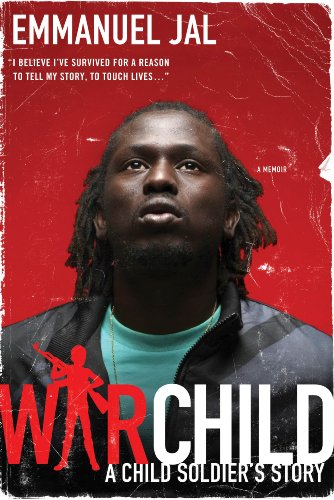 War Child A Child Soldier's Story N/A edition cover