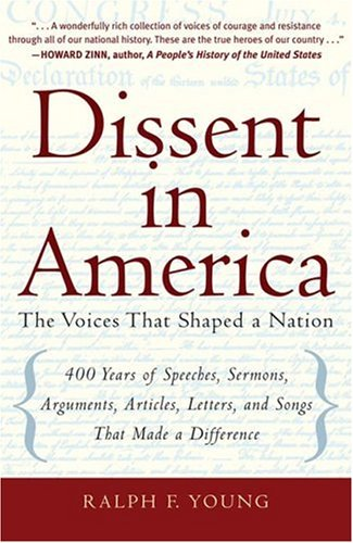 Dissent in America The Voices That Shaped a Nation  2006 edition cover