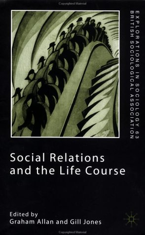 Social Relations and the Life Course   2003 (Revised) 9780333984970 Front Cover