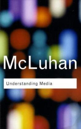 Understanding Media The Extensions of Man 2nd 2001 (Revised) edition cover