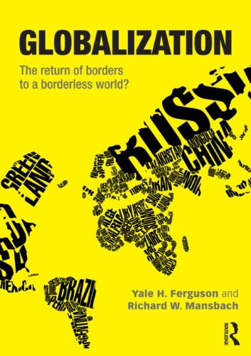Globalization The Return of Borders to a Borderless World?  2012 edition cover