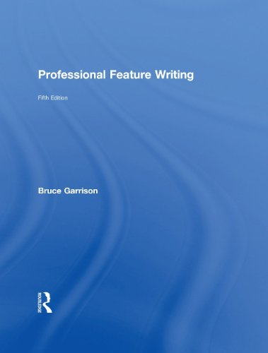 Professional Feature Writing  5th 2010 (Revised) edition cover