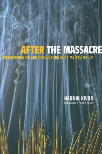 After the Massacre Commemoration and Consolation in Ha My and My Lai  2006 edition cover