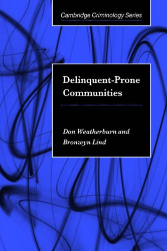 Delinquent-Prone Communities   2006 9780521026970 Front Cover