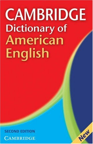 Cambridge Dictionary of American English  2nd 2007 (Revised) edition cover