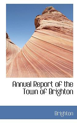 Annual Report of the Town of Brighton:   2008 edition cover