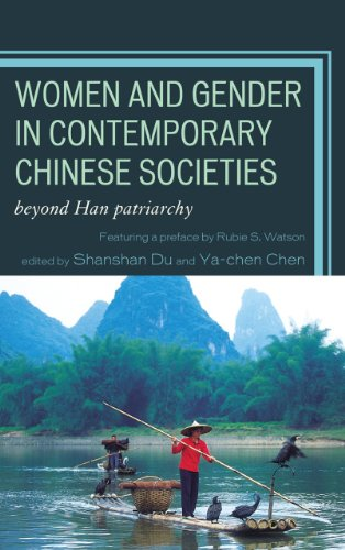 Women and Gender in Contemporary Chinese Societies Beyond Han Patriarchy  2013 9780739182970 Front Cover