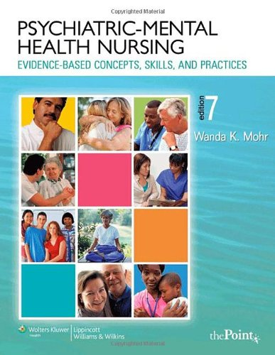 Psychiatric-Mental Health Nursing Evidence-Based Concepts, Skills, and Practices 7th 2008 (Revised) edition cover