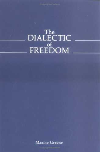 Dialectic of Freedom  N/A edition cover
