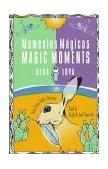 Magic Moments Bilingual Latin American Tales N/A edition cover