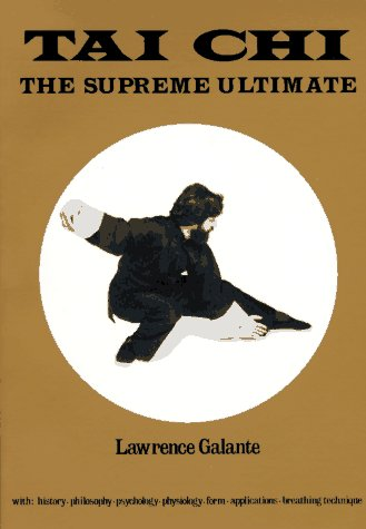 T'ai Chi The Supreme Ultimate N/A 9780877284970 Front Cover