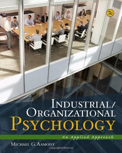 Industrial/Organizational Psychology An Applied Approach 7th 2013 edition cover