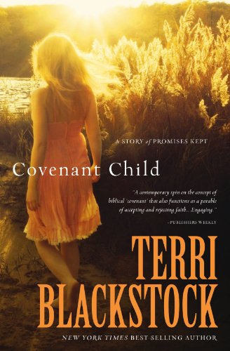 Covenant Child - A Story of Promises Kept   2012 9781401686970 Front Cover