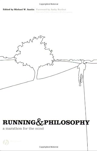 Running and Philosophy A Marathon for the Mind  2007 9781405167970 Front Cover
