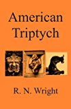 American Triptych  N/A 9781491223970 Front Cover