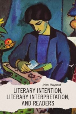 Literary Intention, Literary Interpretation, and Readers:  2008 edition cover