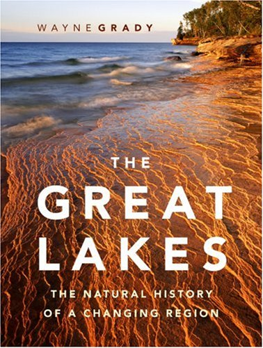 Great Lakes The Natural History of a Changing Region  2007 edition cover
