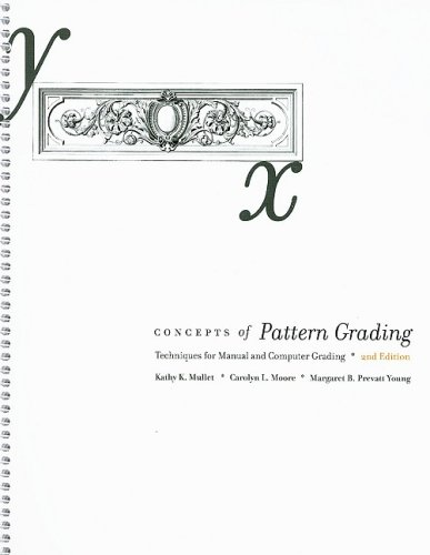 Concepts of Pattern Grading 2nd Edition Techniques for Manual and Computer Grading 2nd 2008 (Revised) edition cover