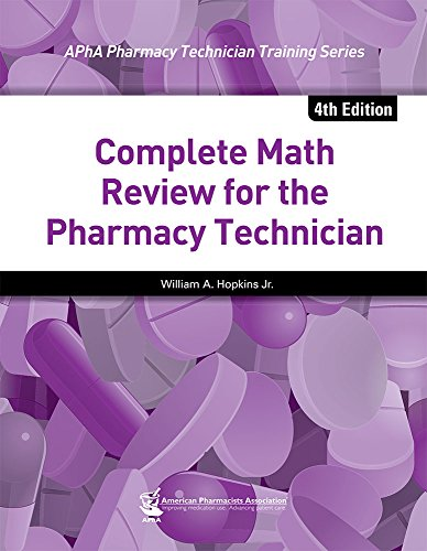 Complete Math Review for the Pharmacy Technician, 4e  4th 2014 edition cover