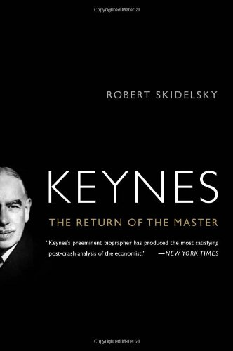 Keynes The Return of the Master  2010 edition cover