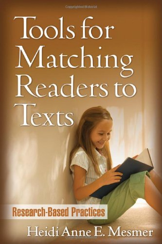 Tools for Matching Readers to Texts Research-Based Practices  2008 edition cover