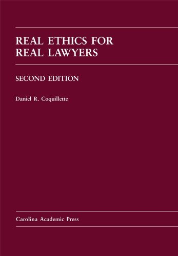 Real Ethics for Real Lawyers  2nd 2011 edition cover