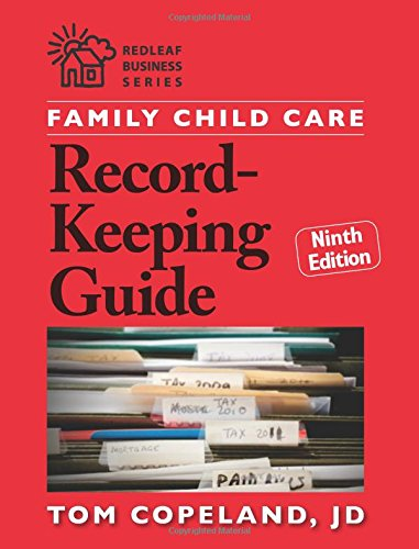 Family Child Care Record-Keeping Guide, Ninth Edition   2014 edition cover