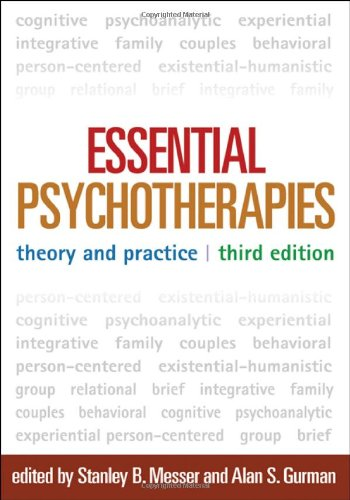 Essential Psychotherapies, Third Edition Theory and Practice 3rd 2011 (Revised) edition cover