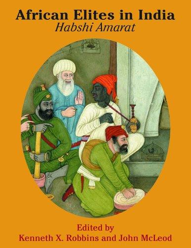 African Elites in India Habshi Amarat  2006 edition cover