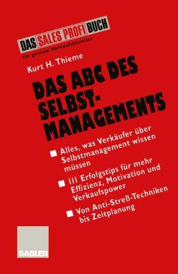 Das ABC Des Selbstmanagements: Von Anti-streß-techniken Bis Zeitplanung  1995 edition cover