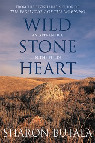 Wild Stone Heart An Apprentice in the Fields  2000 9780002553971 Front Cover