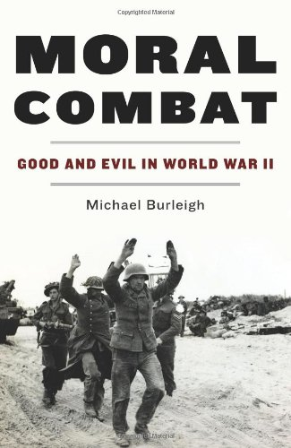 Moral Combat Good and Evil in World War II  2011 edition cover