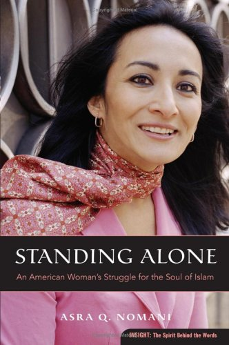 Standing Alone An American Woman's Struggle for the Soul of Islam N/A edition cover